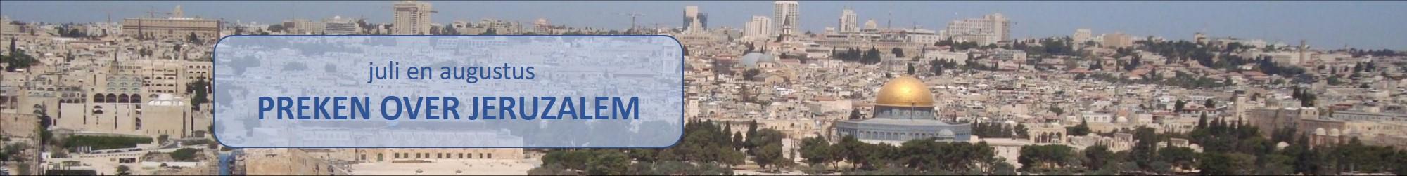 PREKEN OVER JERUZALEM